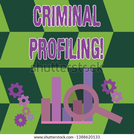 Word writing text Criminal Profiling. Business concept for Develop profiles for criminals who not yet apprehended Magnifying Glass Over Bar Column Chart beside Cog Wheel Gears for Analysis.