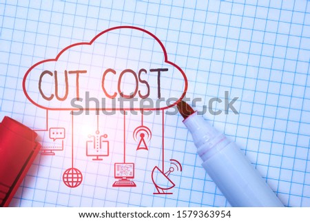 Word writing text Cut Cost. Business concept for Measures implemented to reduced expenses and improved profit.