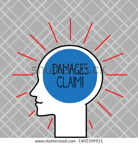 Word writing text Damages Claim. Business concept for Deanalysisd upon the insurer for compensation for a damage.