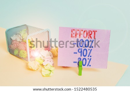 Word writing text Effort 100 Percent 90 Percent 80 Percent. Business concept for Level of determination discipline motivation Trash bin crumpled paper clothespin empty reminder office supplies tipped.