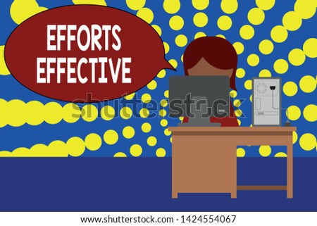 Word writing text Efforts Effective. Business concept for Produces the results as per desired Goal Target Achieve Young female working office sitting desktop computer office monitor photo.