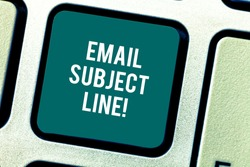 Word writing text Email Subject Line. Business concept for introduction that identifies email or message intent Keyboard key Intention to create computer message pressing keypad idea.