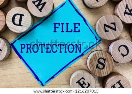 Word writing text File Protection. Business concept for Preventing accidental erasing of data using storage medium
