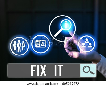 Word writing text Fix It. Business concept for Fasten something securely in a particular place or position To repair.