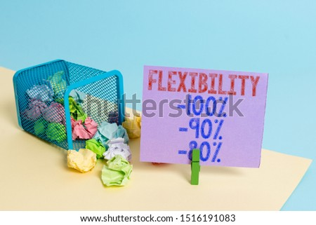 Word writing text Flexibility 100 Percent 90 Percent 80 Percent. Business concept for How much flexible you are maleability level Trash bin crumpled paper clothespin empty reminder office supplies