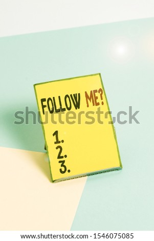 Word writing text Follow Me Question. Business concept for go or come after demonstrating or thing proceeding ahead Paper placed tilted above buffer wire on soft pastel multi colours backdrop. #1546075085