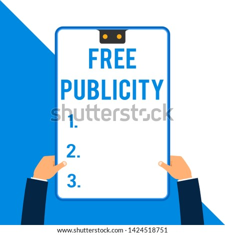 Word writing text Free Publicity. Business concept for Promotional marketing Mass media Public Relations Editorial Two executive male hands holding electronic device geometrical background.