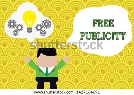 Word writing text Free Publicity. Business concept for Promotional marketing Mass media Public Relations Editorial Standing man suit hands up imaginary bubble light bulb gears working together.