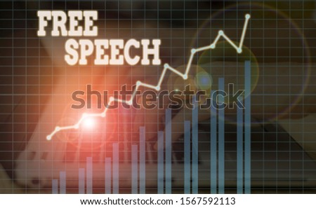 Word writing text Free Speech. Business concept for the right of showing to express their opinions publicly.