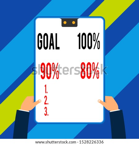 Word writing text Goal 100 Percent 90 Percent 80 Percent. Business concept for Percentage of your objectives fulfilment success level Two executive male hands holding electronic device geometrical
