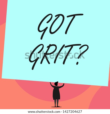 Word writing text Got Grit Question. Business concept for A hardwork with perseverance towards the desired goal Back view standing short hair woman dress hands up holding blank rectangle.