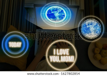 Word writing text I Love You, Mom. Business concept for Loving message emotional feelings affection warm declaration Elements of this image furnished by NASA.