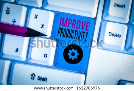 Word writing text Improve Productivity. Business concept for to increase the machine and process efficiency White pc keyboard with empty note paper above white background key copy space.