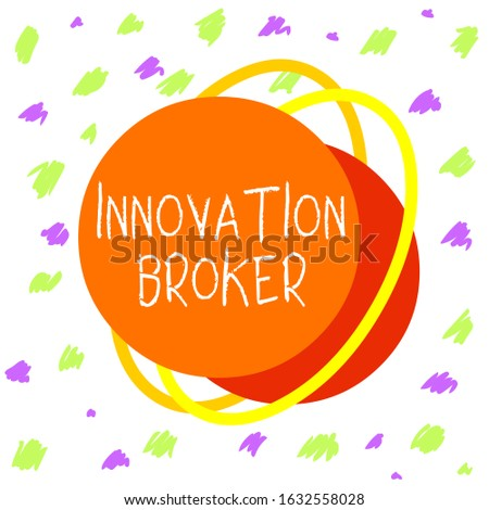 Word writing text Innovation Broker. Business concept for help to mobilise innovations and identify opportunities Asymmetrical uneven shaped format pattern object outline multicolour design.