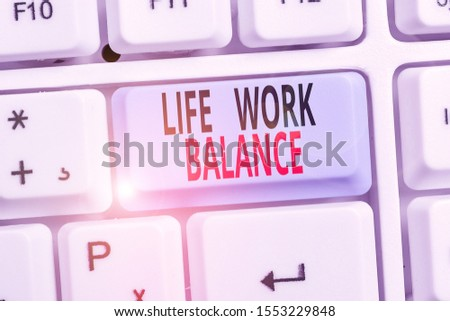 Word writing text Life Work Balance. Business concept for stability demonstrating needs between his job and demonstratingal time.