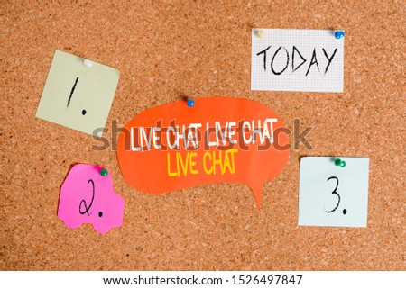 Word writing text Live Chat Live Chat Live Chat. Business concept for talking with showing friends relatives online Corkboard color size paper pin thumbtack tack sheet billboard notice board.