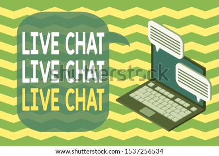 Word writing text Live Chat Live Chat Live Chat. Business concept for talking with showing friends relatives online Laptop receiving sending information conversation texting internet wireless.