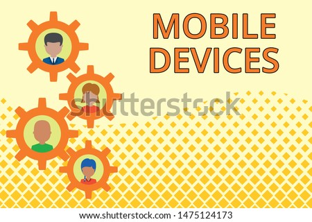 Word writing text Mobile Devices. Business concept for A portable computing device like smartphone tablet computer Gearshaped picture frame family ornament mother father daughter son photo.