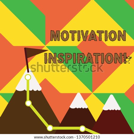 Word writing text Motivation Inspiration. Business concept for ability to change the way we feel about life Three Mountains with Hiking Trail and White Snowy Top with Flag on One Peak.