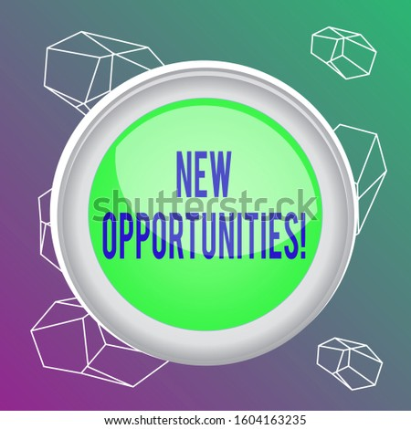 Word writing text New Opportunities. Business concept for exchange views condition favorable for attainment goal Circle button colored sphere switch center background middle round shaped.