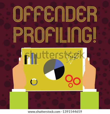 Word writing text Offender Profiling. Business concept for Develop profiles for offenders who not yet apprehended Hands Holding Tablet with Search Engine Optimization Driver Icons on Screen.