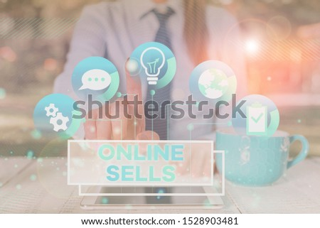Word writing text Online Sells. Business concept for sellers directly sell goods or services over the Internet Female human wear formal work suit presenting presentation use smart device.