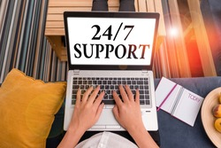 Word writing text 24 Or 7 Support. Business concept for twentyfour hours seven days a week support to client.