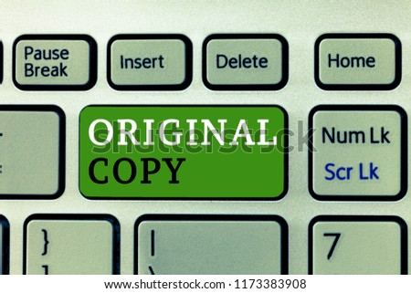Word writing text Original Copy. Business concept for Main Script Unprinted Branded Patented Master List #1173383908