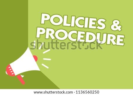 Word writing text Policies and Procedure. Business concept for list of rules defines customer and buyer rights Class room office sound speaker system convey lecture lesson message.