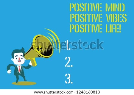 Word writing text Positive Mind Positive Vibes Positive Life. Business concept for Motivation inspiration to live Man in Suit Earpad Standing Moving Holding a Megaphone with Sound icon.
