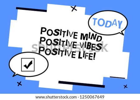 Word writing text Positive Mind Positive Vibes Positive Life. Business concept for Motivation inspiration to live Two Blank Oval speech bubble at distance and Tail facing opposite direction.