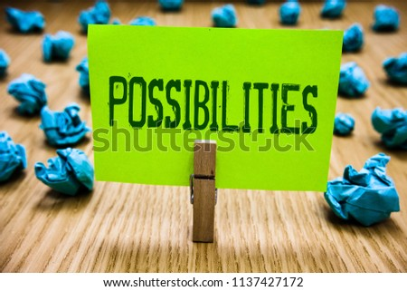 Word writing text Possibilities. Business concept for Things that may happen or be the case State of being possible Paper cyan object thoughts crumpled papers ideas mistakes several tries. #1137427172