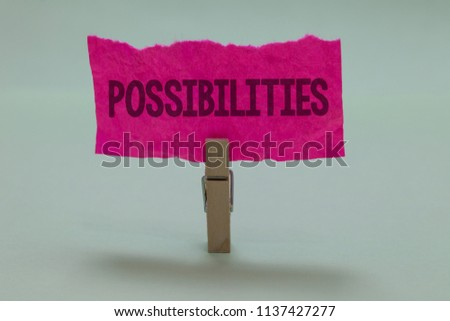 Word writing text Possibilities. Business concept for Things that may happen or be the case State of being possible Light grey colour dark shadow nice idea thought notice board clip paperclip. #1137427277
