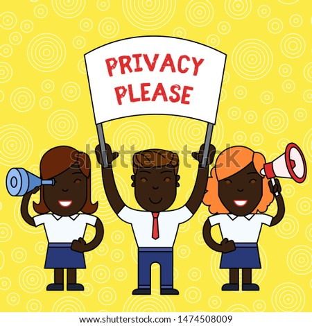 Word writing text Privacy Please. Business concept for asking someone to respect your demonstratingal space Leave alone People with Blank Banner, Megaphone and Spy Glass Peaceful Demonstration.