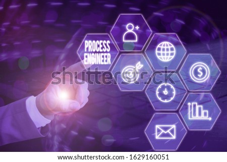 Word writing text Process Engineer. Business concept for responsible for developing new industrial processes.