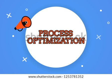 Word writing text Process Optimization. Business concept for Improve Organizations Efficiency Maximize Throughput