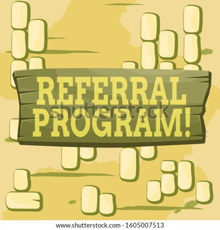 Word writing text Referral Program. Business concept for internal recruitment method employed by organizations Plank wooden board blank rectangle shaped wood attached color background.