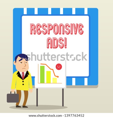 Word writing text Responsive Ads. Business concept for Automatically adjust form and format to fit existing ad space.