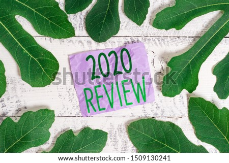Word writing text 2020 Review. Business concept for seeing important events or actions that made previous year. #1509130241