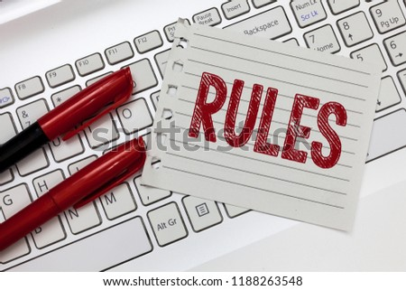 Word writing text Rules. Business concept for exercise ultimate power authority over area and its people Regulation
