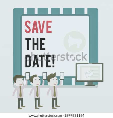 Word writing text Save The Date. Business concept for Organizing events well make day special event organizers SMS Email Marketing Media Audience Attraction Personal Computer Loudspeaker.