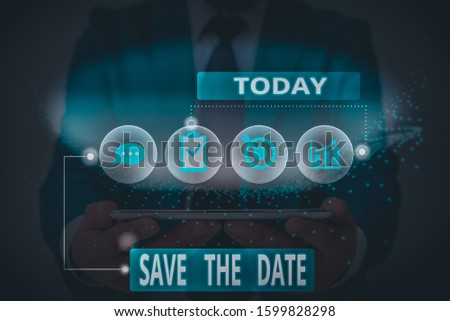 Word writing text Save The Date. Business concept for Systematized events Scheduled activity Recorded Filed.
