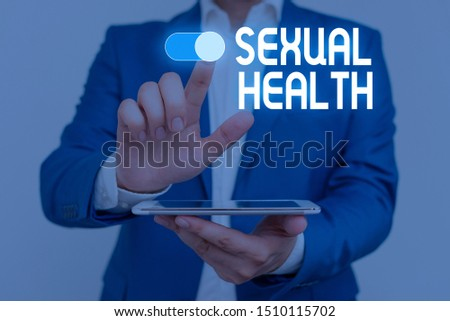 Word writing text Sexual Health. Business concept for Healthier body Satisfying Sexual life Positive relationships Male human wear formal work suit presenting presentation using smart device. #1510115702