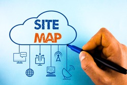 Word writing text Site Map. Business concept for designed to help both users and search engines navigate the site.