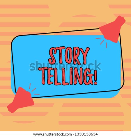 Word writing text Story Telling. Business concept for Tell or write short Stories Share Personal Experiences Two Megaphone with Sound icon on Blank Color Outlined Rectangular Shape.