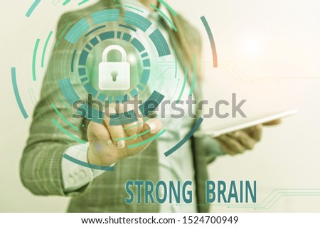 Word writing text Strong Brain. Business concept for own firm attitudes and opinions and are not easily influenced Female human wear formal work suit presenting presentation use smart device.