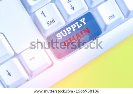 Word writing text Supply Chain. Business concept for network between a company and suppliers in producing a product White pc keyboard with empty note paper above white background key copy space. #1566958186