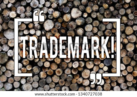 Word writing text Trademark. Business concept for Legally registered Copyright Intellectual Property Protection Wooden background vintage wood wild message ideas intentions thoughts. #1340727038