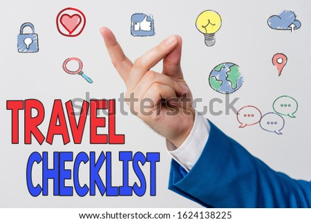 Word writing text Travel Checklist. Business concept for a list of things to be checked or done for the planned trip.
