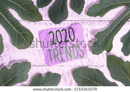 Word writing text 2020 Trends. Business concept for things that is famous for short period of time in current year.